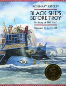 US Edition of Rosemary Sutcliff's  Black Ships Before Troy (2005)