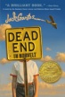 Newberry Medal Winner 2012 children's literature Dead End