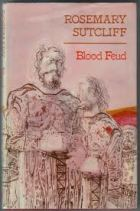 Rosemary Sutcliff historical and children's book and novel Blood Feud cover