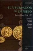 El Usurpador del Imperio by Rosemary Sutcliff