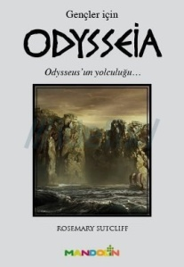 Odysseia | The Wanderings of Odysseus, by Rosemary Sutcliff, in Turkish
