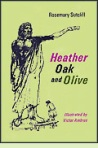 Cover of Heather, Oak and Olive (1972) by Rosemary Sutcliff