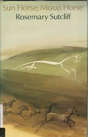 Cover of Sun Horse, Moon Horse by Rosemary Sutcliff | UK Hardback edition