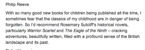 Philip Reeve recommended Rosemary Sutcliff reading