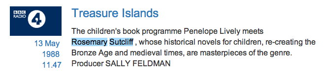 Radio Times entry for interview Rosemary Sutcliff with penelope Lively