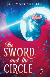 The Sword and the Circle new 2015 Puffin Edition